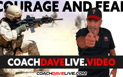 Coach Dave LIVE | 10-26-2021 | COURAGE AND FEAR
