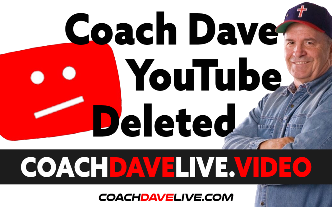 Coach Dave LIVE | 6-29-2021 | YOUTUBE CHANNEL DELETED!