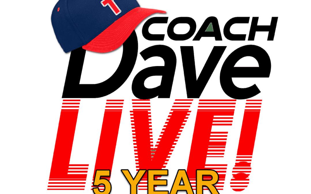 Coach Dave LIVE | 01-25-2021 | 5TH ANNIVERSARY EPISODE