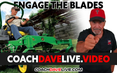 Coach Dave LIVE   10-22-2021   ENGAGE THE BLADES