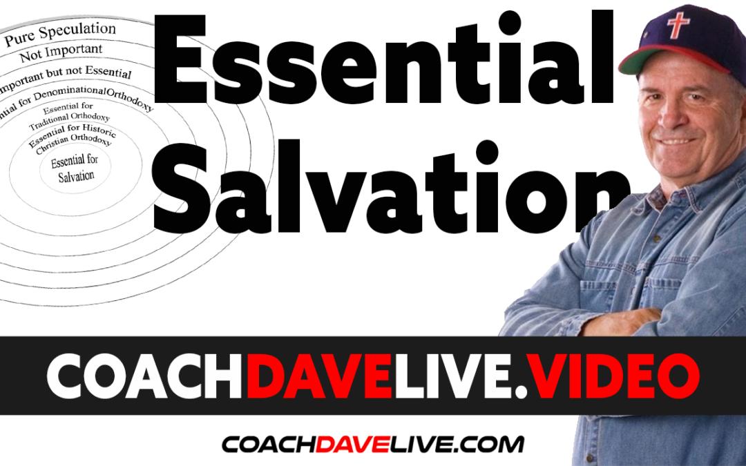 Coach Dave LIVE | 6-28-2021 | ESSENTIAL SALVATION