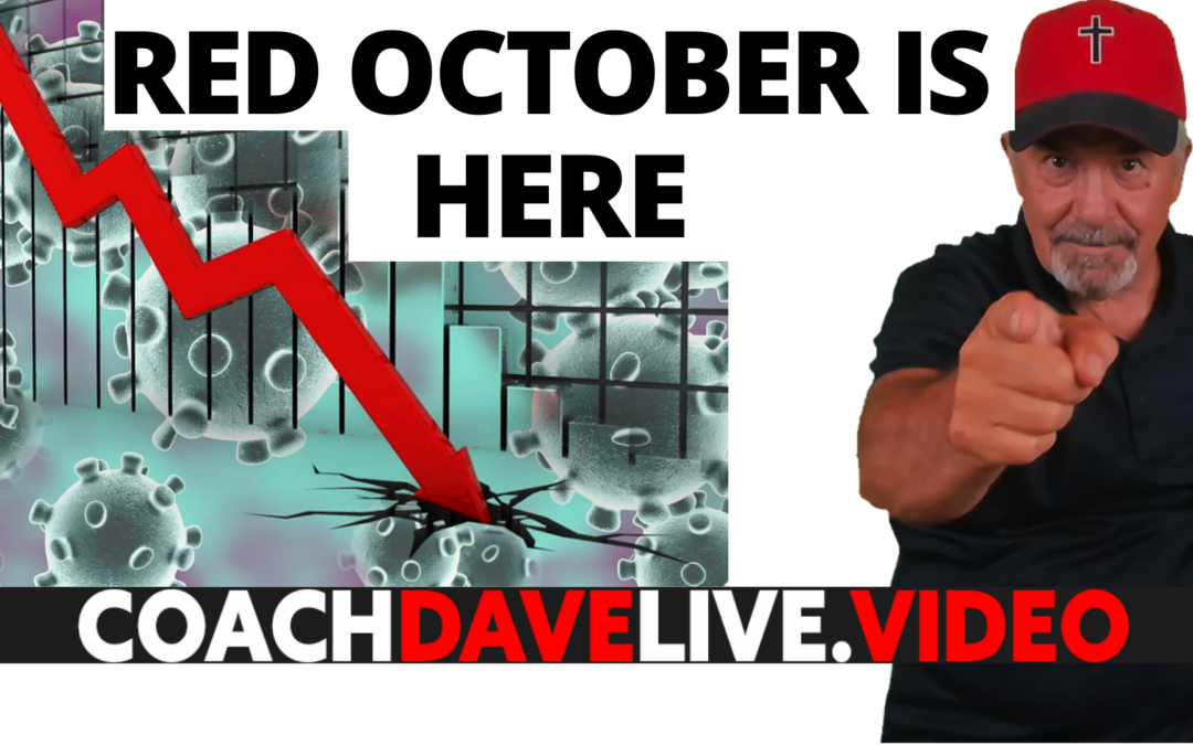 Coach Dave LIVE | 10-4-2021 | RED OCTOBER IS HERE