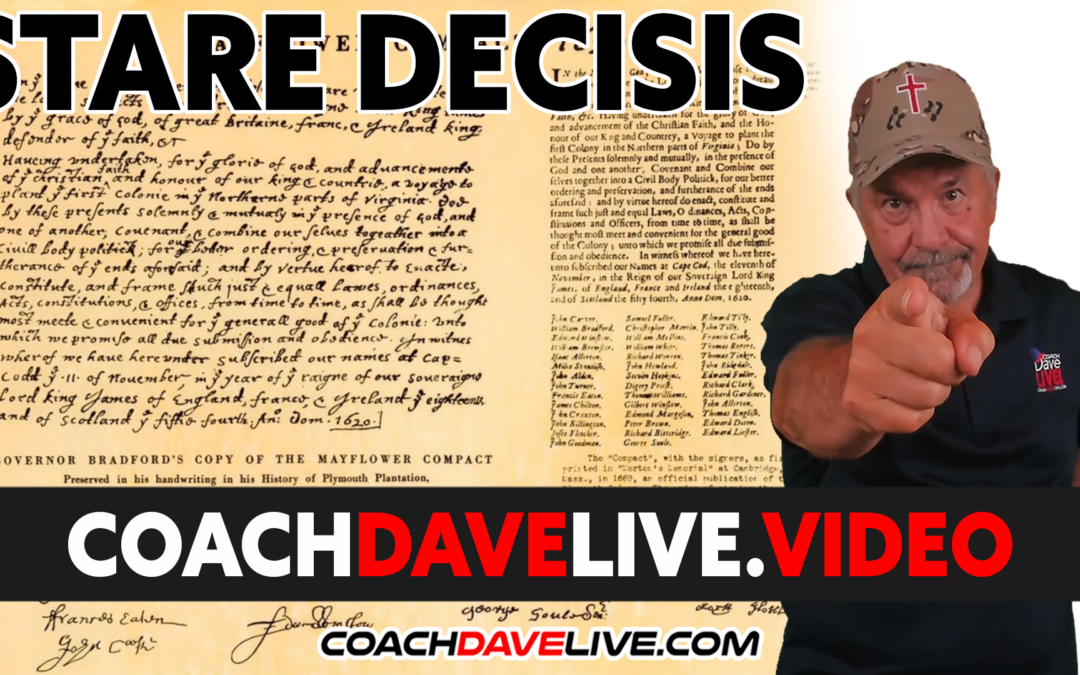 Coach Dave LIVE   10-18-2021   STARE DECISIS