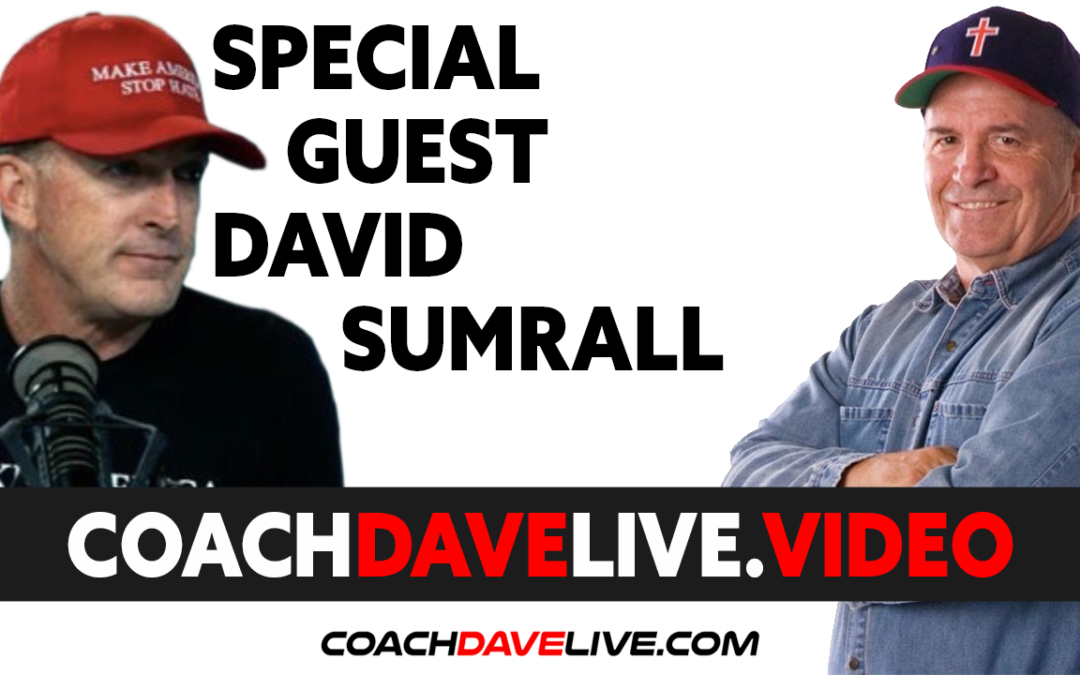 Coach Dave LIVE | 6-15-2021 | GUEST DAVID SUMRALL