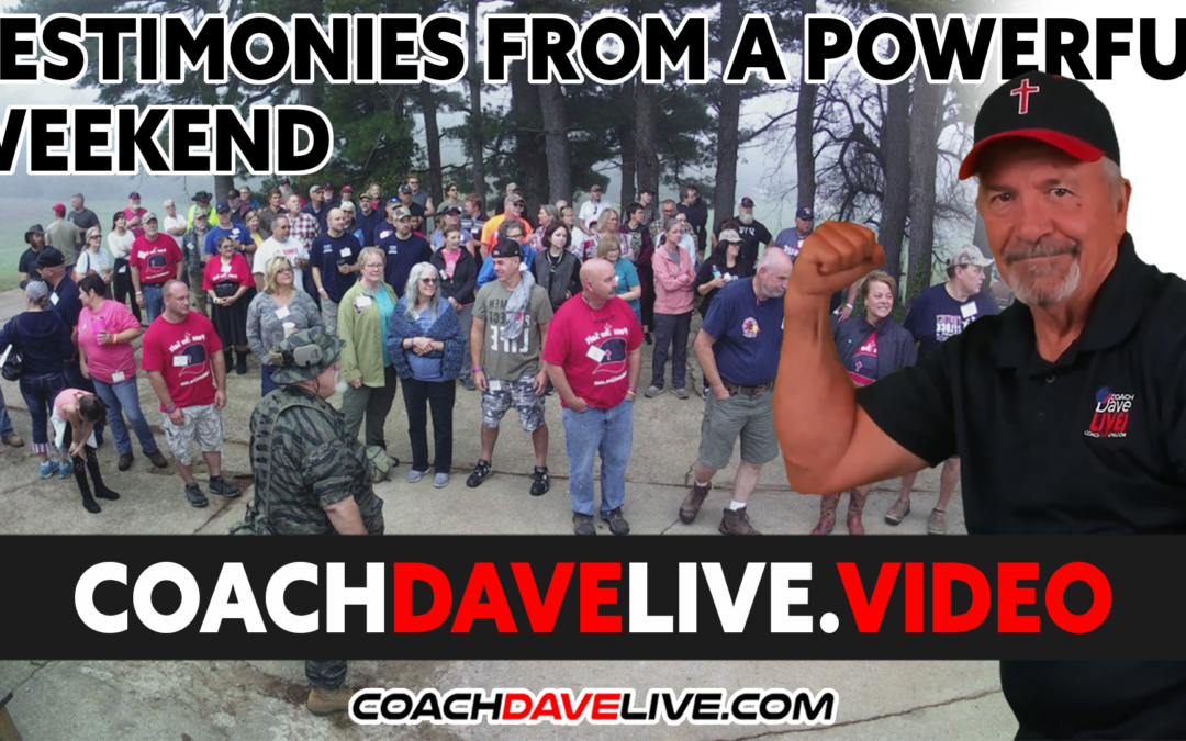 Coach Dave LIVE | 10-11-2021 | TESTIMONIES FROM A POWERFUL WEEKEND