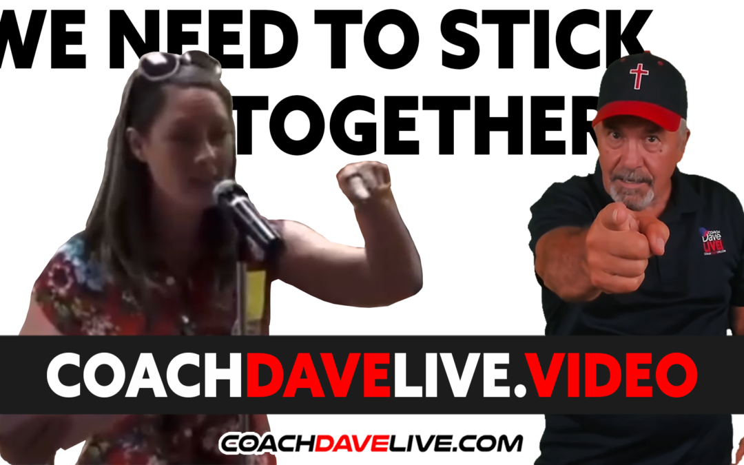 Coach Dave LIVE | 10-8-2021 | WE NEED TO STICK TOGETHER